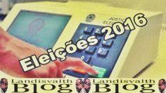 Landisvalth Blog           : TSE aprovou Calendário das Eleições 2016