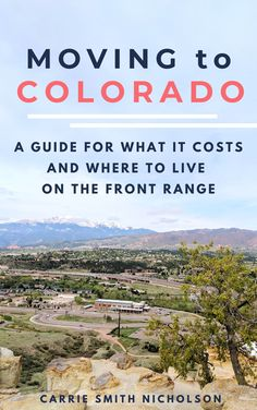 Moving to Colorado: A Guide for What it Costs and Where to Live on the Front Range #movingtocolorado #coloradoguide #movingtocoloradoguide #amazonebook Colorado City, Moving To Colorado, Visit Colorado, Living In Colorado, Colorado Mountains, Best Places To Live, Places To Visit, Amazon E Books, Moving Cross Country