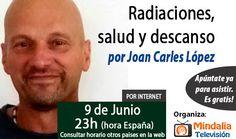 conferencias-junio2015-joan-carles-lopez-radiaciones-salud