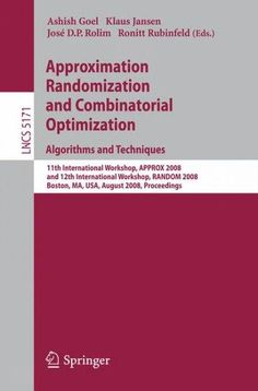 Approximation, Randomization, and Combinatorial Optimization: Algorithms and Techniques: 11th International Works...