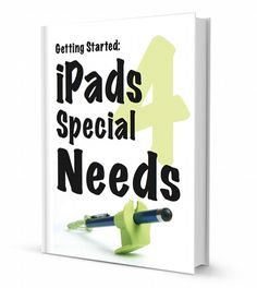 iPads Special Needs: Getting Started