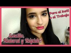 Maquillaje Sencillo, Natural y Rápido.. para ir al Insti o al Trabajo!