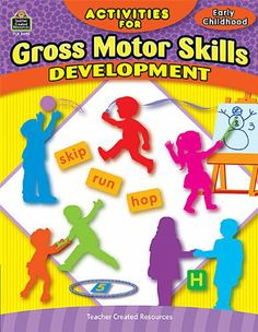 Activities for Gross Motor Skills Development Early Childhood. This book provides a lot of activities to do with the children to promote gross motor skills. Motor Skills Activities, Gross Motor Skills, Preschool Activities, Preschool Books, Preschool Learning, Indoor Activities, Learning Resources, Curriculum, Homeschool