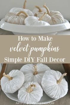 How to Make Velvet Pumpkins with a simple DIY tutorial. Decorate your house for fall with these simple to make handmade velvet pumpkins! #falldecor #fall