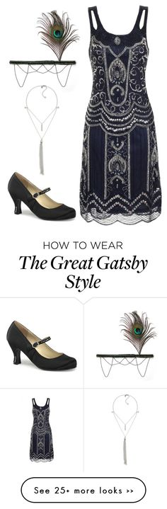 """What to Wear: Great Gatsby"" by hippizza on Polyvore                                                                                                                                                                                 More"