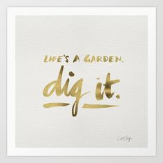 Dig It by Cat Coquillette inspirational quote word art print motivational poster black white motivationmonday minimalist shabby chic fashion inspo typographic wall decor