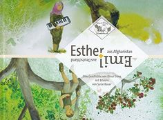Esther aus Afghanistan + Emil aus Deutschland von Elinor ... https://www.amazon.de/dp/3981469151/ref=cm_sw_r_pi_dp_x_7XuzybHQ1JQS7