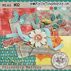 July Mixology Friendship Matters Mini #02 $1.20 2 weeks only http://www.godigitalscrapbooking.com/shop/index.php?main_page=product_dnld_info&cPath=234_398_392&products_id=25160