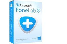 Aiseesoft FoneLab 8 Crack Lifetime FREE Download