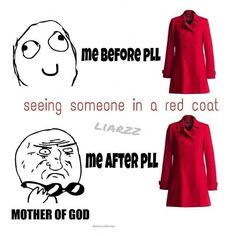 Before Pretty Little Liars, after Pretty Little Liars haha so true