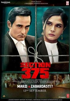 Akshaye Khanna And Richa Chadha& Section 375 Movie First Look Poster - Social News XYZ Section 375 Movie First Look Poster Trailer Tomorrow Directed by Ajay Bahl Produced by Kumar Mangat Pathak, Abhishek Pathak, and SCIPL. Upcoming Movie Trailers, Upcoming Movies, Now Showing Movies, Film Ratings, Movies To Watch Online, World Movies, Full Movies Download, Movie Releases
