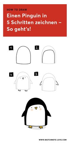 How to Draw: Pinguine in 5 Schritten zeichnen - Sketchnote Love - kunst Pinguin Illustration, Penguin Drawing, Visual Thinking, Drawing Lessons For Kids, Drawing Ideas, Art Simple, Simple Cartoon, Sketch Notes, Step By Step Drawing