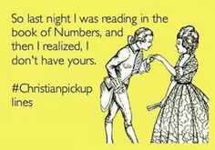Lame but funny pick up lines
