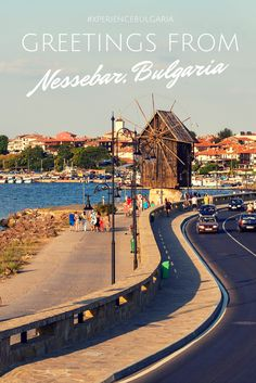 Greetings from Old Town Nessebar, Bulgaria