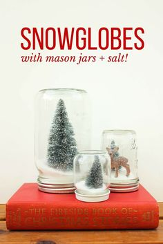 Tips For Just A Second Wedding Ceremony Anniversary Reward How To Make Anthropologie Knockoff Snow Globes With Mason Jars And Salt. Simple And Inexpensive Christmas Gift Idea. Snap To See Full Tutorial. Snow Globe Mason Jar, Diy Snow Globe, Christmas Snow Globes, Christmas Mason Jars, Christmas Diy, Handmade Christmas, Christmas Candles, Christmas Signs, Christmas Goodies