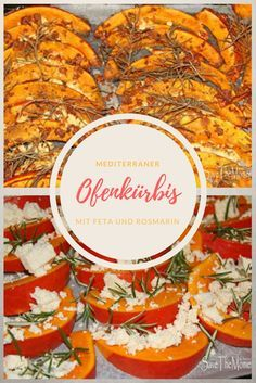 Mediterranean oven-baked pumpkin with feta and rosemary recipe. The tastiest thing that can happen t Rosemary Recipes, Baked Pumpkin, What To Cook, Gourds, Meal Prep, Healthy Eating, Healthy Food, Oven, Curry