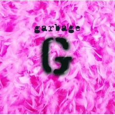 Garbage by Garbage. First off - love the album cover! Second off - really good album. 'I'm Only Happy When It Rains' I LUV♡ The Smashing Pumpkins, Cd Cover, Music Covers, Album Covers, Cover Art, Debut Album, Cd Album, The Sarah Connor Chronicles, Bands