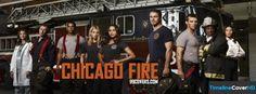 Chicago Fire Cast Facebook Cover Timeline Banner For Fb Facebook Cover