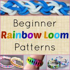 Beginner Rainbow Loom Patterns for kids (and even adults!) to try