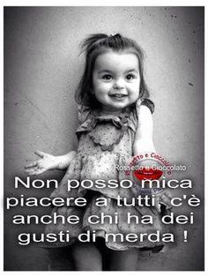 Nooooooo troppo bella! !!!!!! Italian Words, Italian Quotes, Italian Humor, Very Inspirational Quotes, Quotations, Laughter, Funny Jokes, Life Quotes, Positivity