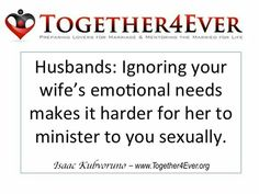 Minister to her emotionally and she will minister to you sexually. - Isaac Kubvoruno