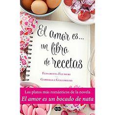 El amor es... un libro de recetas: Los platos más románticos de la novela El amor es un bocado de nata (Spanish Edition) *** Read more reviews of the product by visiting the link on the image.