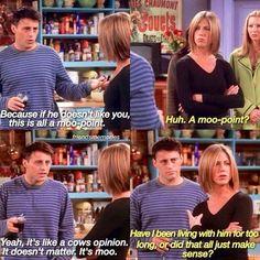 Moo Point, Like You, My Love, It Doesnt Matter, Rachel Green, Friends Show, Fandoms, Lol, Humor
