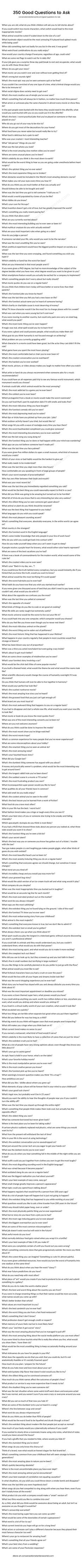 A ridiculously long list of good questions to ask!