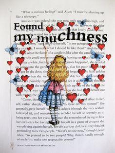 Alice in Wonderland ~ Found My  Muchness