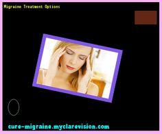 Migraine Treatment Options 203503 - Cure Migraine