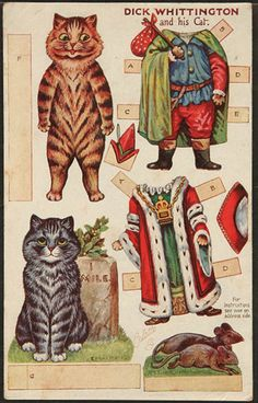 Cats in Art and Illustration: Dick Whittington and his Cat paper dolls. Louis Wain Cats, Nursery Rhyme Characters, Paper Art, Paper Crafts, Foam Crafts, Paper Dolls Printable, Paper Animals, Paperclay, Vintage Paper Dolls