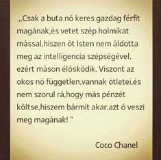 Artist Quotes, Say That Again, Totally Me, My Spirit, Coco Chanel, Sentences, Einstein, Quotations, Real Life