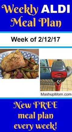 Easy Weekly ALDI Meal Plan week of 2/12/17 - 2/18/17 -- Six complete dinners for four, $60 out the door! Save time and money with meal planning. http://www.mashupmom.com/easy-weekly-aldi-meal-plan-week-21217-21817/ Money Saving Meals, Budget Recipes, Aldi Recipes, Low Budget Meals, Food Budget, Group Recipes, Easy Recipes, Meal Planning Board, Weekly Menu Planning