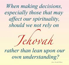 Rely on Jehovah ...... Yes
