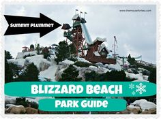 Blizzard Beach Water Park   Walt Disney World   - all the details you need to know - Attractions, Height Requirements, Food, Map, Photos, and other details!