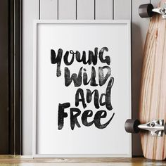 Young, wild and free http://www.amazon.com/dp/B0176LN9J4  motivationmonday print inspirational black white poster motivational quote inspiring gratitude word art bedroom beauty happiness success motivate inspire