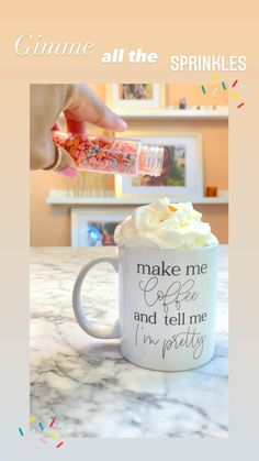 Just the mug I need, so my husband knows to make me coffee and tell me I'm pretty! #coffee #coffeelover #sprinkes #quotes #quotestoliveby #valentine #valentinesdaygift Coffee Shot, Coffee Break, Coffee Cups, Tea Recipes, Coffee Recipes, Valentine Day Gifts, Valentines, Coffee Life, Hey Bartender