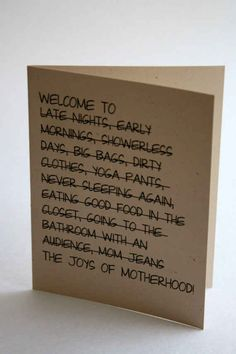 "This card for when you want to ""welcome"" a new mom to the club:"