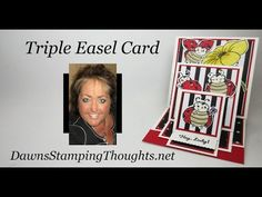 Two for Thursday ~ Triple Easel Card videos - Dawn's Stamping Thoughts Fun Fold Cards, Pop Up Cards, Folded Cards, Card Making Tutorials, Making Ideas, Kids Cards, Baby Cards, Dawn Griffith, Dawns Stamping Thoughts