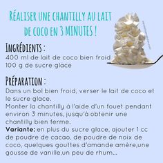 Réaliser une chantilly au lait de coco en 3 minutes chrono !                                                                                                                                                                                 Plus Raw Food Recipes, Sweet Recipes, Vegetarian Recipes, Snack Recipes, Snacks, Thermomix Desserts, No Cook Desserts, Delicious Desserts, Mousse