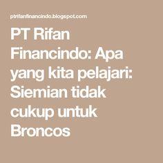 PT Rifan Financindo: Apa yang kita pelajari: Siemian tidak cukup untuk Broncos