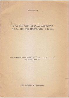 UNA FAMIGLIA DI BONI HOMINES NELLA TERLIZZI NORMANNA E SVEVA Giosuè Musca 1968 *