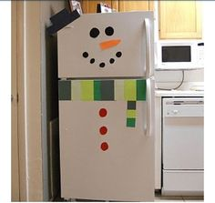 Decorate your fridge as a snowman by using construction paper and making your own hat scarf face etc. :)