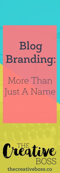 Do you know what it takes to brand your blog?