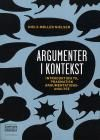 Vil man vide noget om pragmatisk argumentationsanalyse, er den her bog et pædagogisk hit.