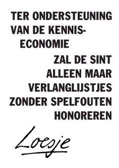 Ter ondersteuning van de kennis-economie zal de sint alleen maar verlanglijstjes zonder spelfouten honoreren @LoesjeNL