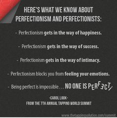 """Nick Ortner writes: 'The unconscious thought process goes something like this: """"I'm not enough, so I have to do extra…"""" or, """"I'm not worthy, so I have to go the extra mile…"""" or, """"I have to be perfect or else I'll get in trouble…"""" - #emotionalhealth #perfectionism  'Does any of this ring a bell? If so, join us during our 7th Annual Tapping World Summit as we explore, """"Overcoming Perfectionism: Shedding That Persistent Fear of Failure"""" with Carol Look."""" http://personalgrowthinformation.com/TTS"""