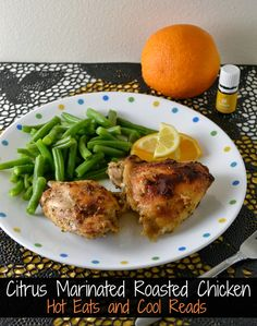 A fresh and delicious roasted chicken dinner! Uses either fresh squeezed juice, or Young Living Essential oils! Citrus Marinated Roasted Chicken from Hot Eats and Cool Reads