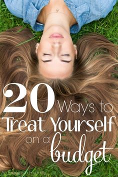 """20 Ways to Treat Yourself on a Budget- Sometimes when money is tight, we forget that we can still treat ourselves without spending a lot. Other times we splurge in the name of """"treating ourselves"""" and wind up making our financial situation worse. These 20"""
