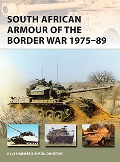 South African Armour of the Border War 1975-89 (New Vangu…